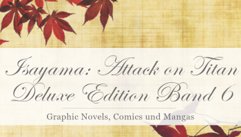 Isayama: Attack on Titan [Rezension]