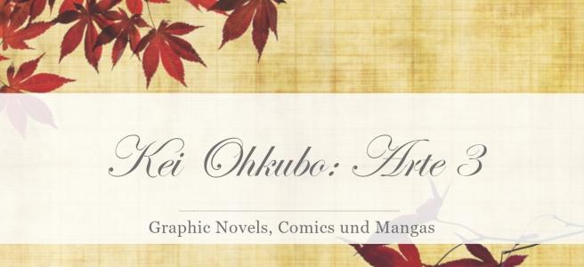Kei Ohkubo: Arte 3 [Rezension]