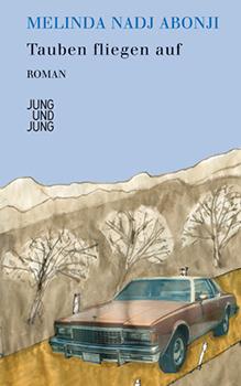Melinda Nadj Abonji: Tauben fliegen auf [Cover]