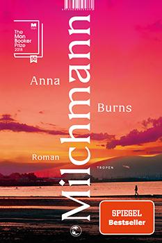 Anna Burns: Milchmann [Cover]