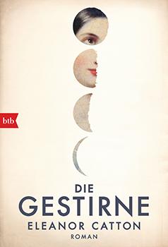 Eleanor Catton: Die Gestirne (engl. The Luminaries) [Cover]
