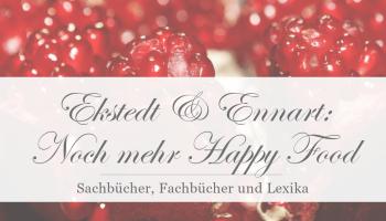 Ekstedt & Ennart: Noch mehr Happy Food [Rezension]