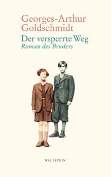 Georges-Arthur Goldschmidt: Der versperrte Weg [Cover]