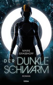 Marie Graßhoff: Der dunkle Schwarm [Cover]
