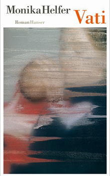 Monika Helfer: Vati [Cover]