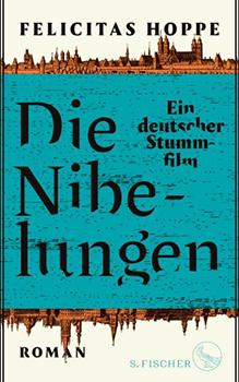 Felicitas Hoppe: Die Nibelungen [Cover]
