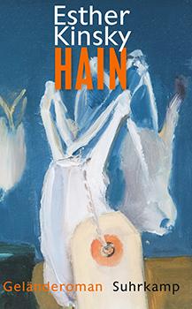 Esther Kinsky: Hain: Geländeroman [Cover]