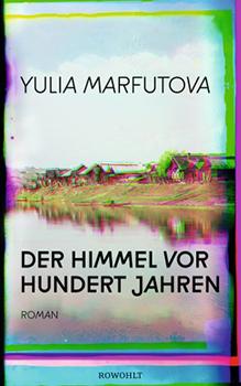 Yulia Marfutova: Der Himmel vor hundert Jahren [Cover]