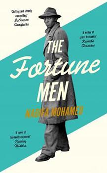 Nadifa Mohamed: The Fortune Men [Cover]