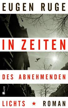 Eugen Ruge: In Zeiten des abnehmenden Lichts [Cover]