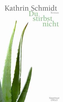 Kathrin Schmidt: Du stirbst nicht [Cover]