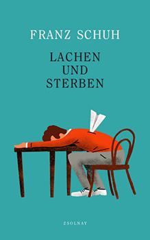 Franz Schuh: Lachen und Sterben [Cover]