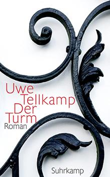 Uwe Tellkamp: Der Turm [Cover]