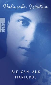 Natascha Wodin: Sie kam aus Mariupol [Cover]